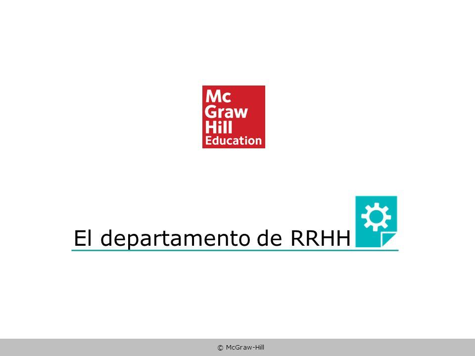 © McGraw-Hill El departamento de RRHH