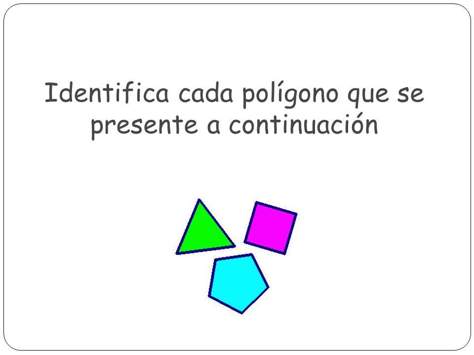 Triángulo Tiene 3 lados