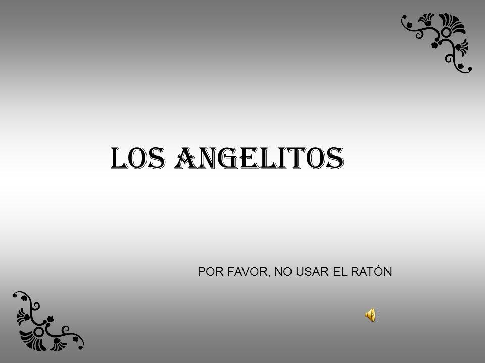 LOS ANGELITOS POR FAVOR, NO USAR EL RATÓN