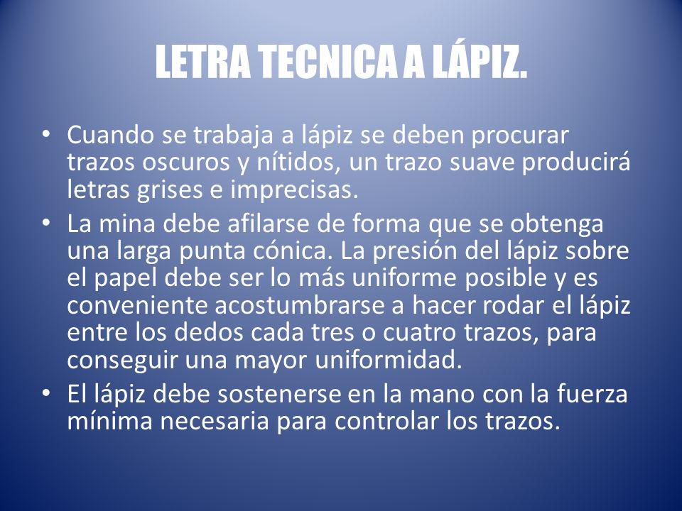 LETRA TECNICA A LÁPIZ.