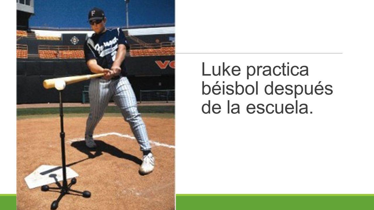 Luke practica béisbol después de la escuela.