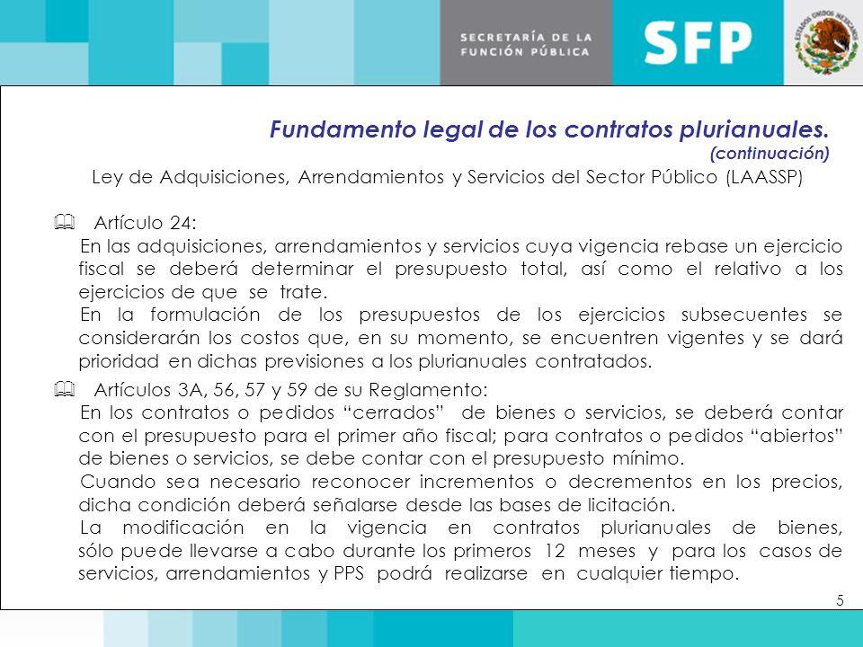 Otros casos previstos por la LAASSP de contrataciones de dos o más ejercicios fiscales.