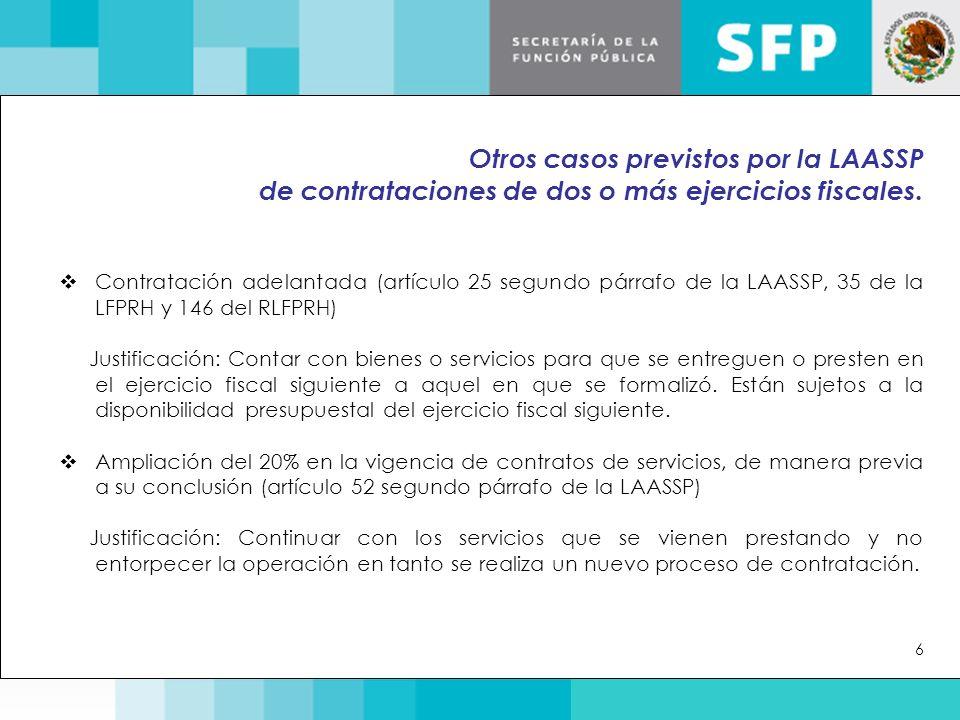 Otros casos previstos por la LAASSP de contrataciones de dos o más ejercicios fiscales.  Contratación adelantada (artículo 25 segundo párrafo de la L