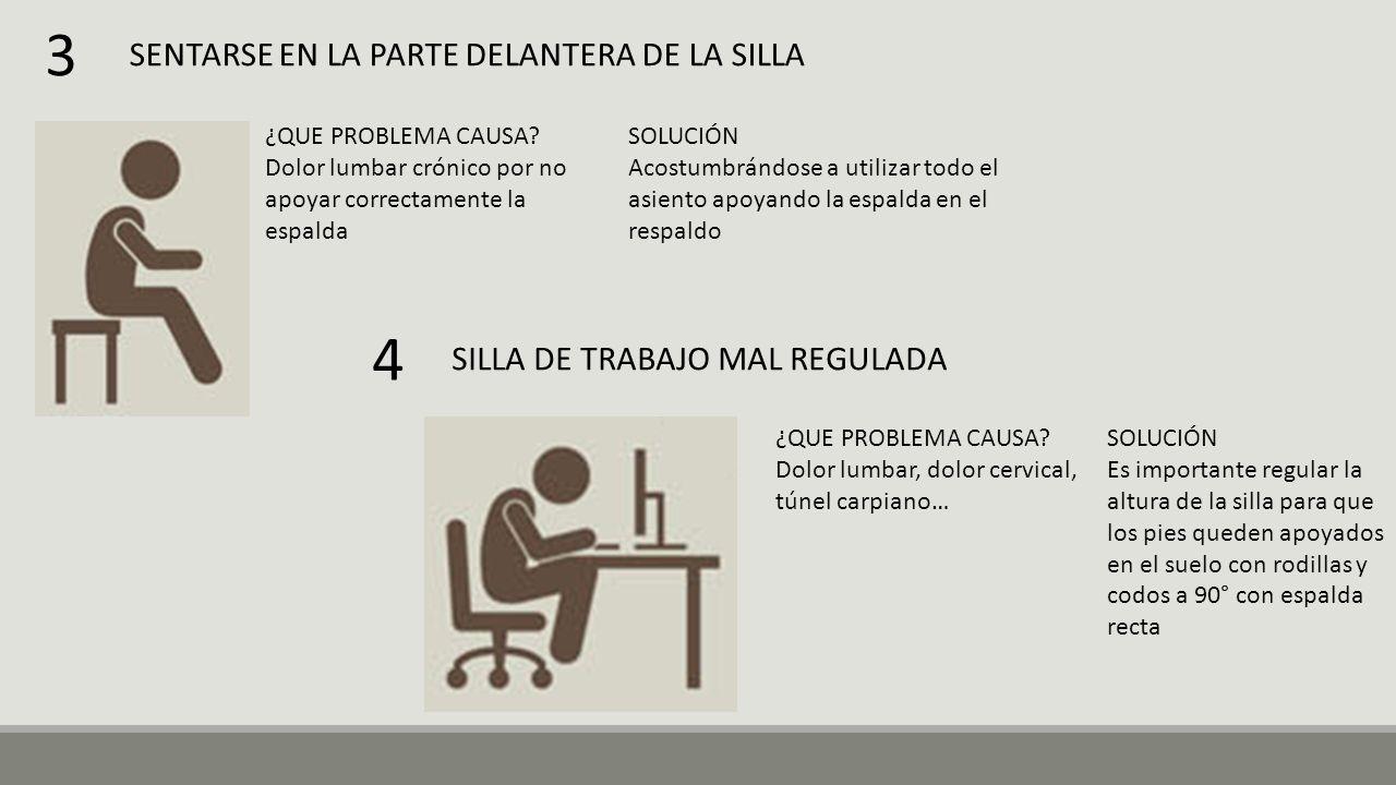 SENTARSE EN LA PARTE DELANTERA DE LA SILLA ¿QUE PROBLEMA CAUSA.