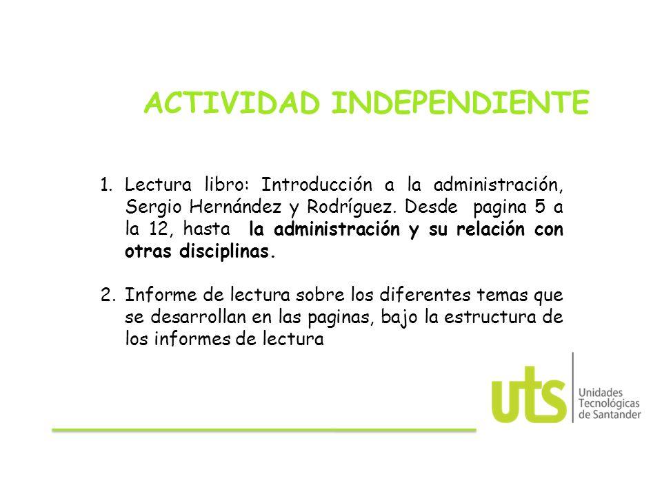 INTRODUCCIÓN A LA ADMINISTRACIÓN Clase 1. INTRODUCCIÓN A LA ...