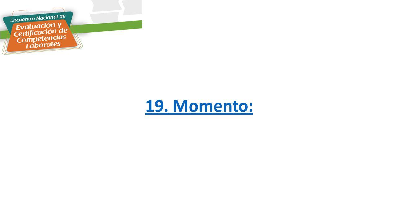 19. Momento: