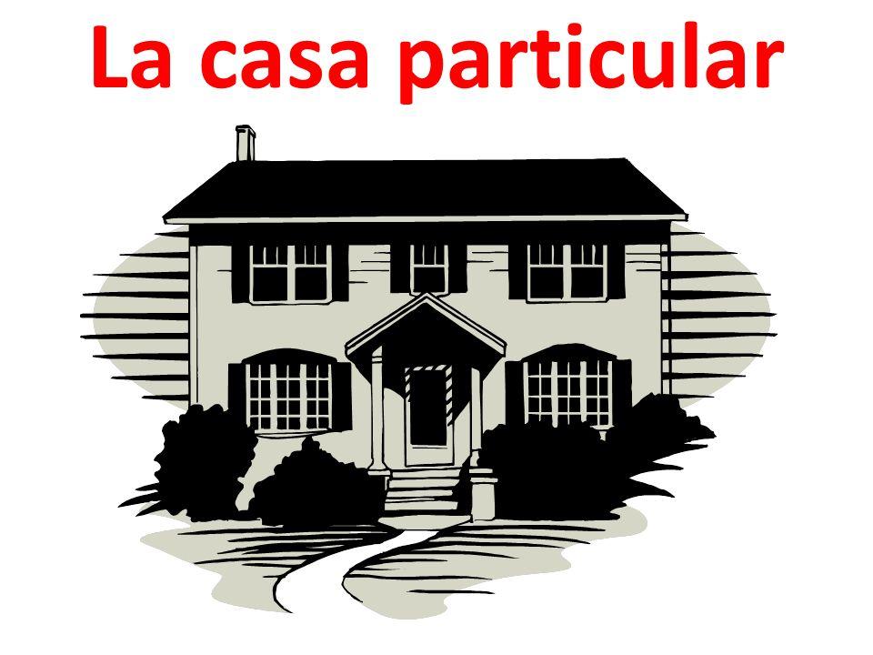 La casa particular