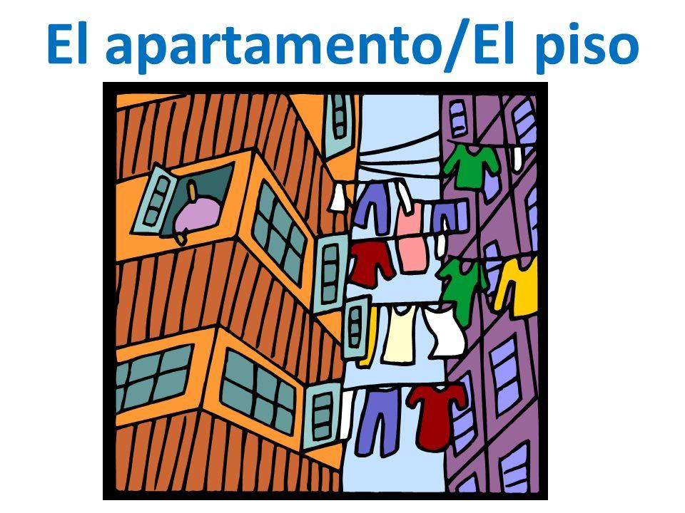 El apartamento/El piso