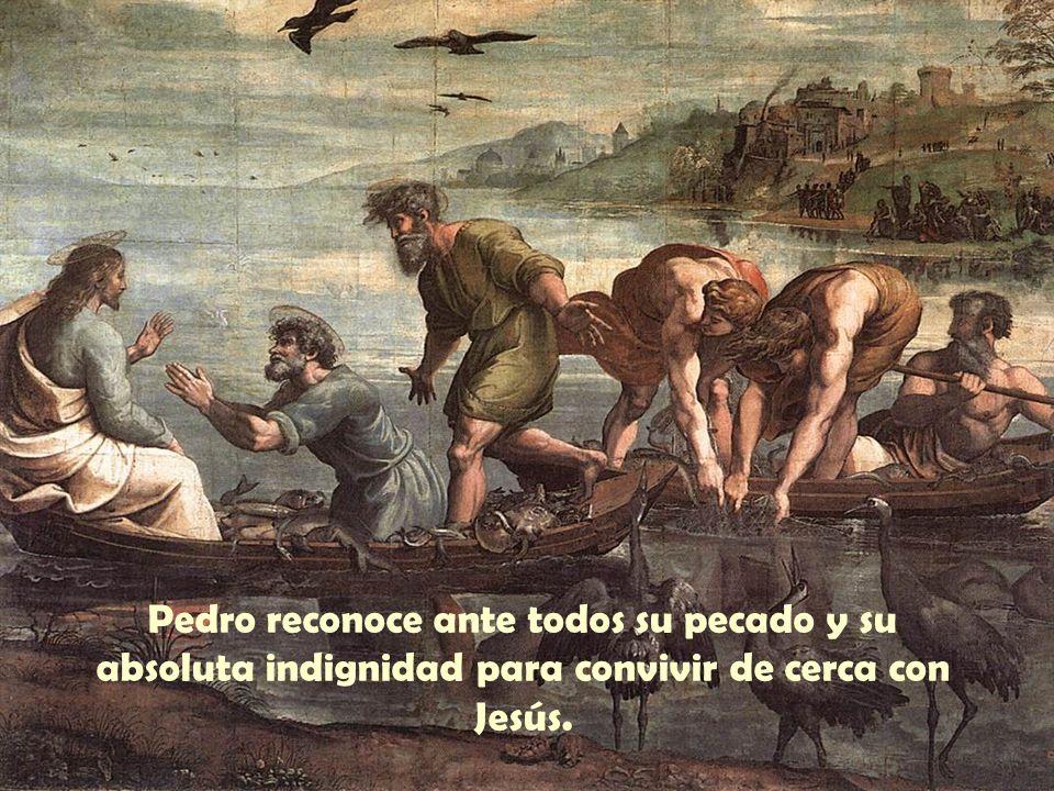 Pedro reconoce ante todos su pecado y su absoluta indignidad para convivir de cerca con Jesús.