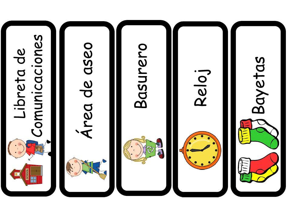 Libreta de Comunicaciones Área de aseo Basurero Reloj Bayetas