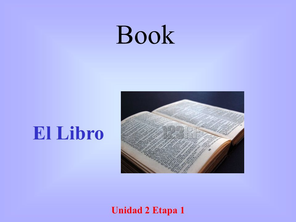 Unidad 2 Etapa 1 El Libro Book