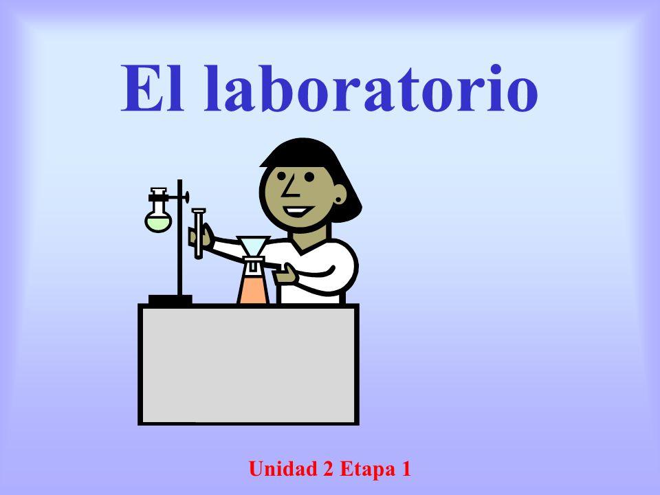 El laboratorio Unidad 2 Etapa 1