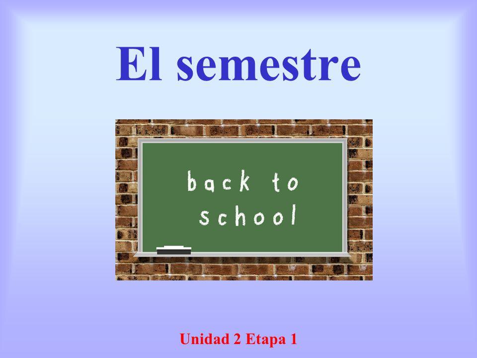 El semestre Unidad 2 Etapa 1