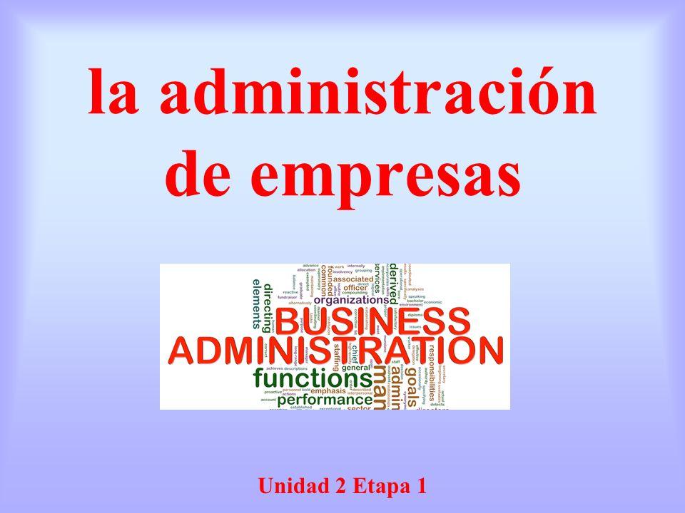 la administración de empresas Unidad 2 Etapa 1