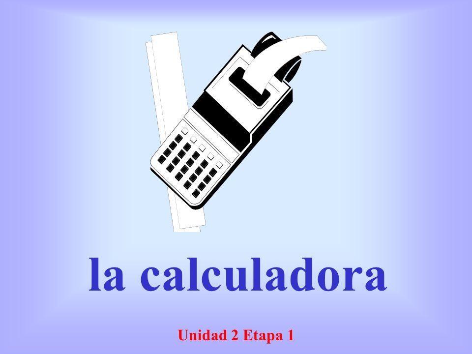 Unidad 2 Etapa 1 la calculadora