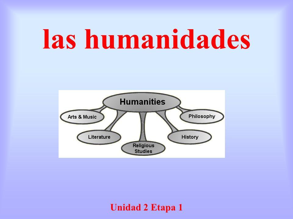 las humanidades Unidad 2 Etapa 1