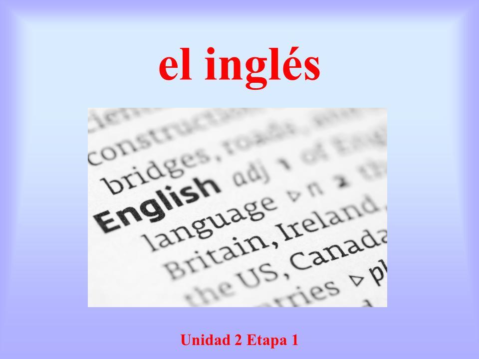 el inglés Unidad 2 Etapa 1