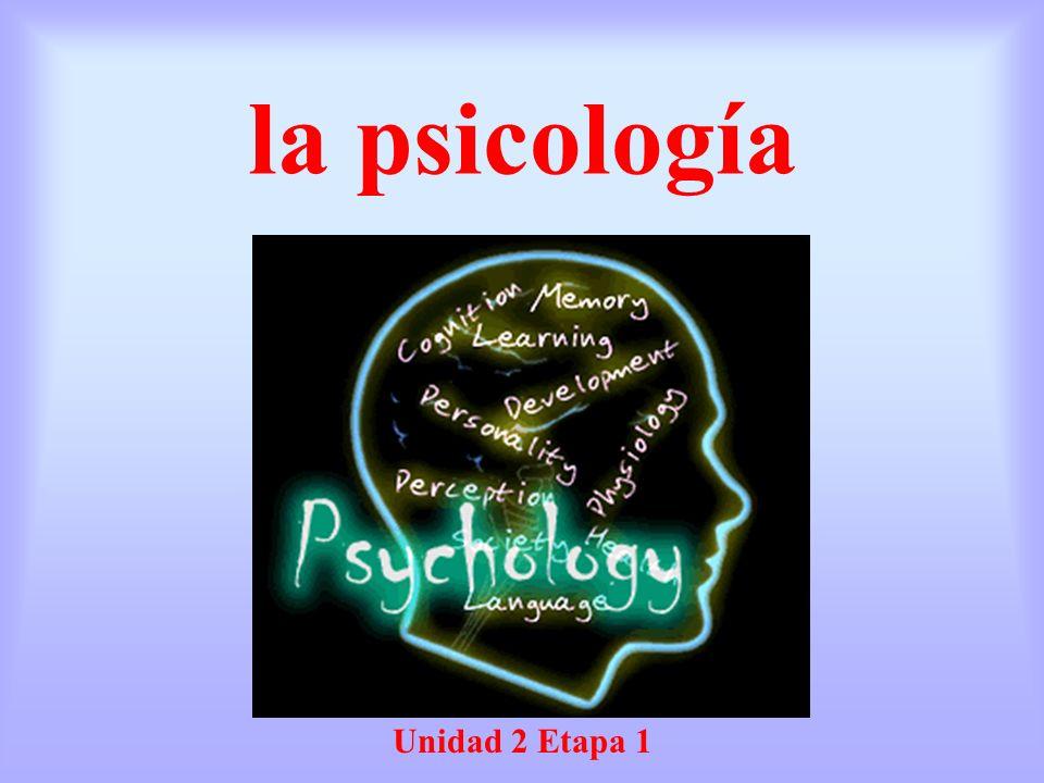 la psicología Unidad 2 Etapa 1