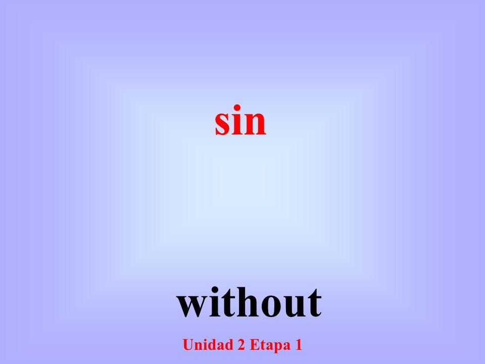 Unidad 2 Etapa 1 without sin