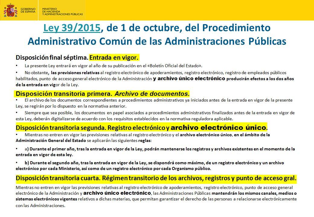Ley 39/2015Ley 39/2015, de 1 de octubre, del Procedimiento Administrativo Común de las Administraciones Públicas