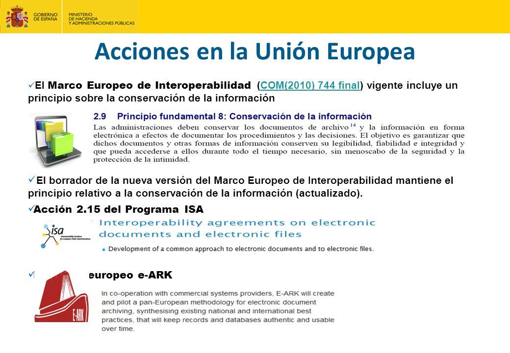 El Marco Europeo de Interoperabilidad (COM(2010) 744 final) vigente incluye un principio sobre la conservación de la informaciónCOM(2010) 744 final El borrador de la nueva versión del Marco Europeo de Interoperabilidad mantiene el principio relativo a la conservación de la información (actualizado).