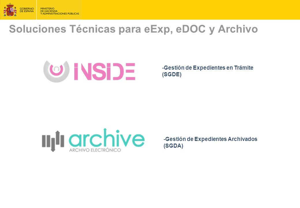 Soluciones Técnicas para eExp, eDOC y Archivo -Gestión de Expedientes en Trámite (SGDE) -Gestión de Expedientes Archivados (SGDA)