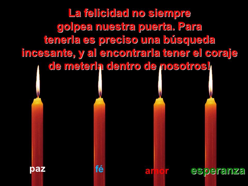 Que la vela de la Esperanza nunca se apague apague dentro de tí.