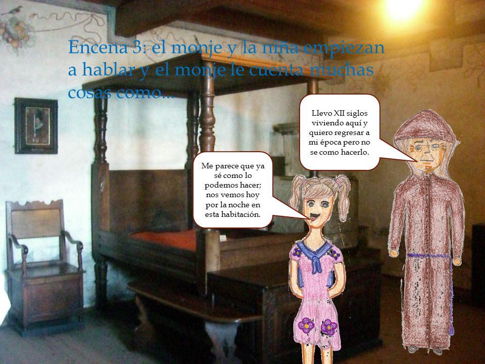 Encena 2: La niña se encuentra al monje y habla con el mientras que los padres miran el libro...