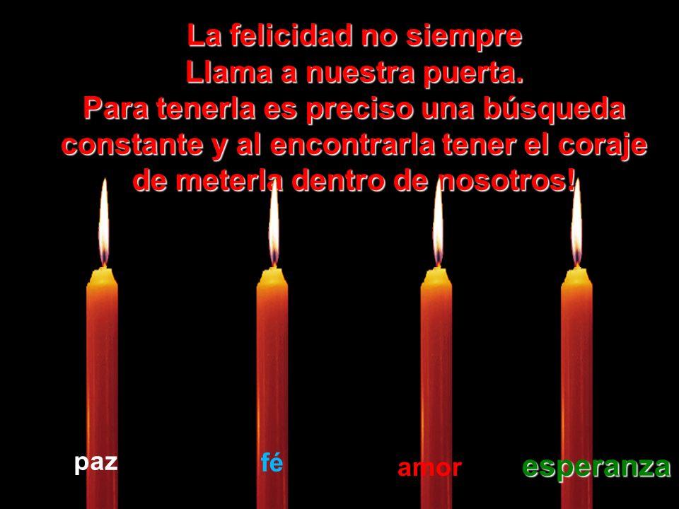 Que la vela de la Esperanza Esperanza nunca se apague dentro de vosotros.