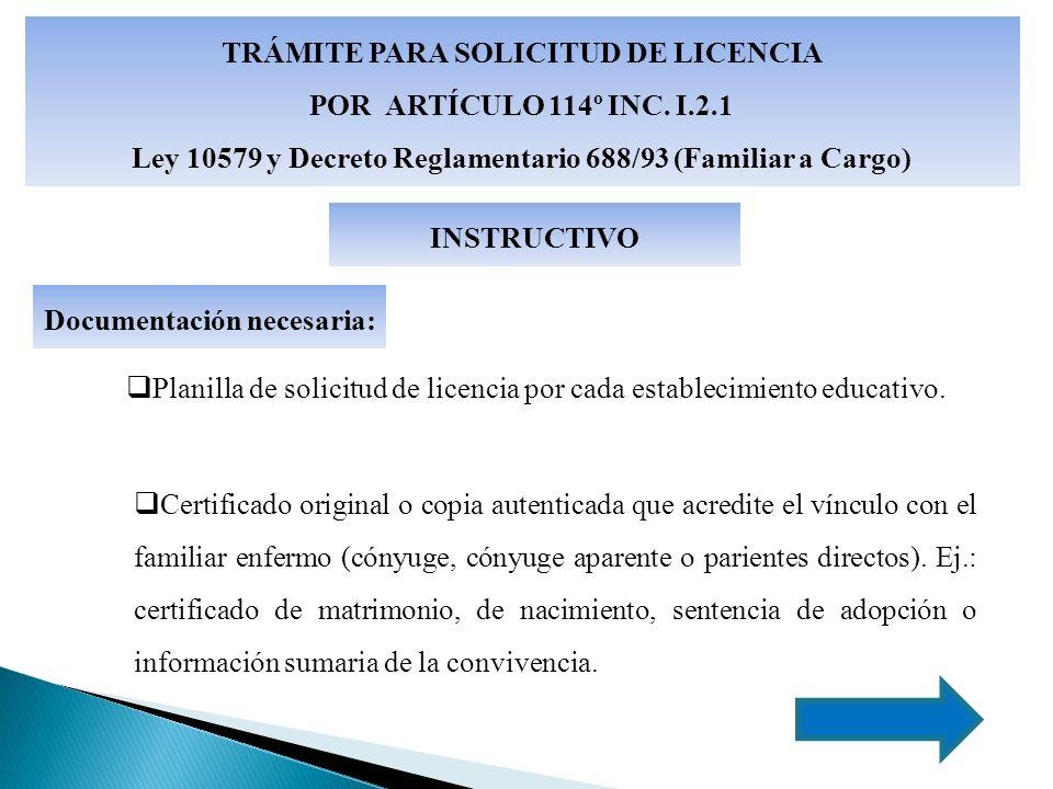 TRÁMITE PARA SOLICITUD DE LICENCIA POR ARTÍCULO 114º INC.