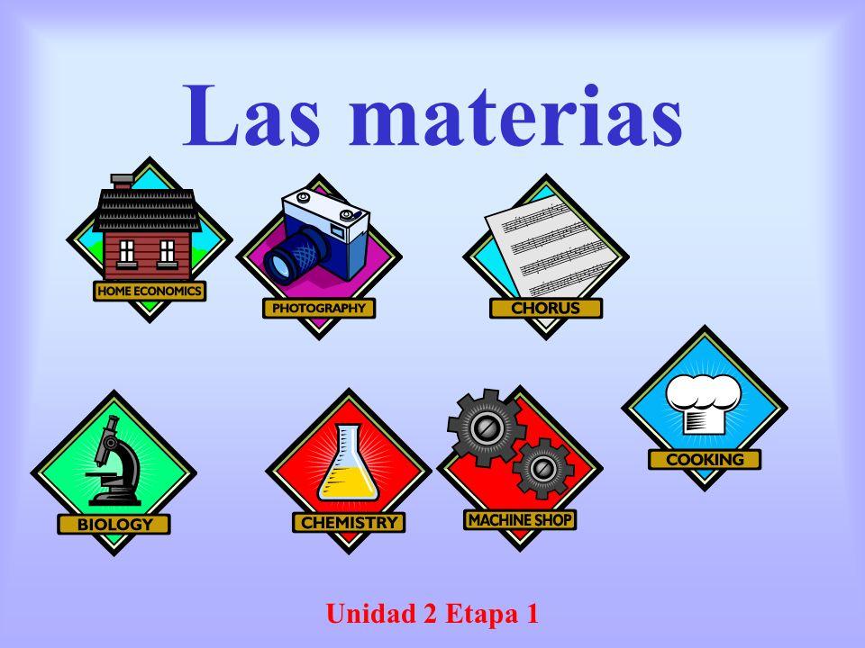 Las materias Unidad 2 Etapa 1