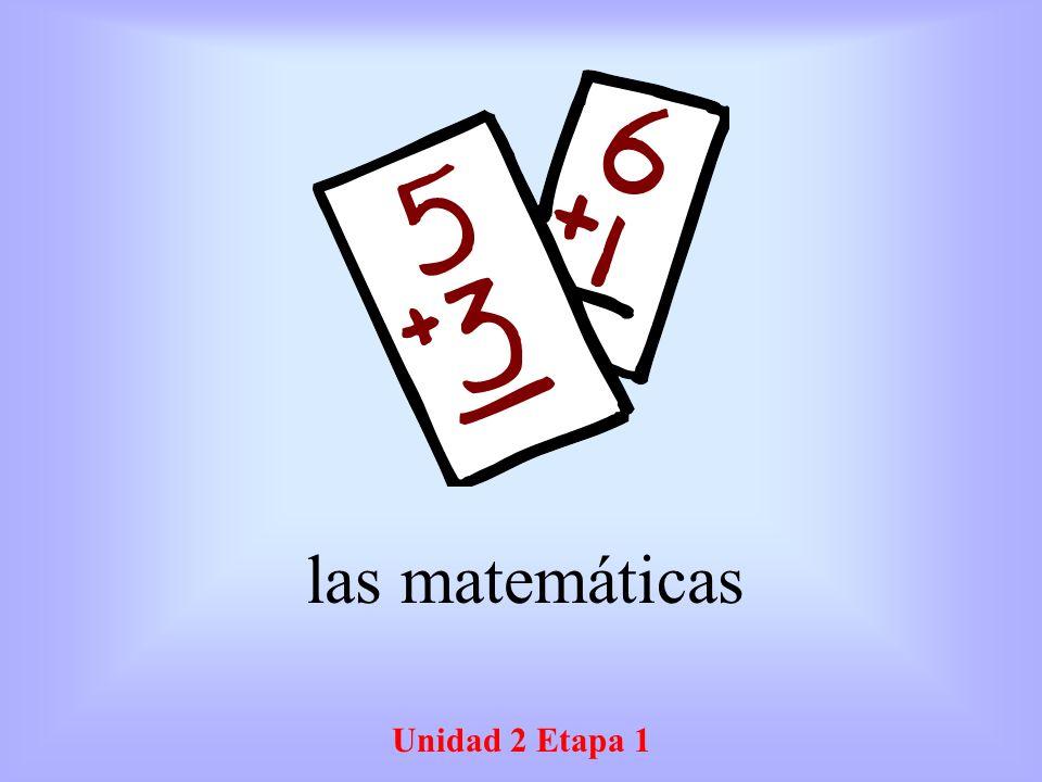 Unidad 2 Etapa 1 las matemáticas