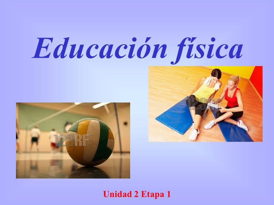 Unidad 2 Etapa 1 Educación física