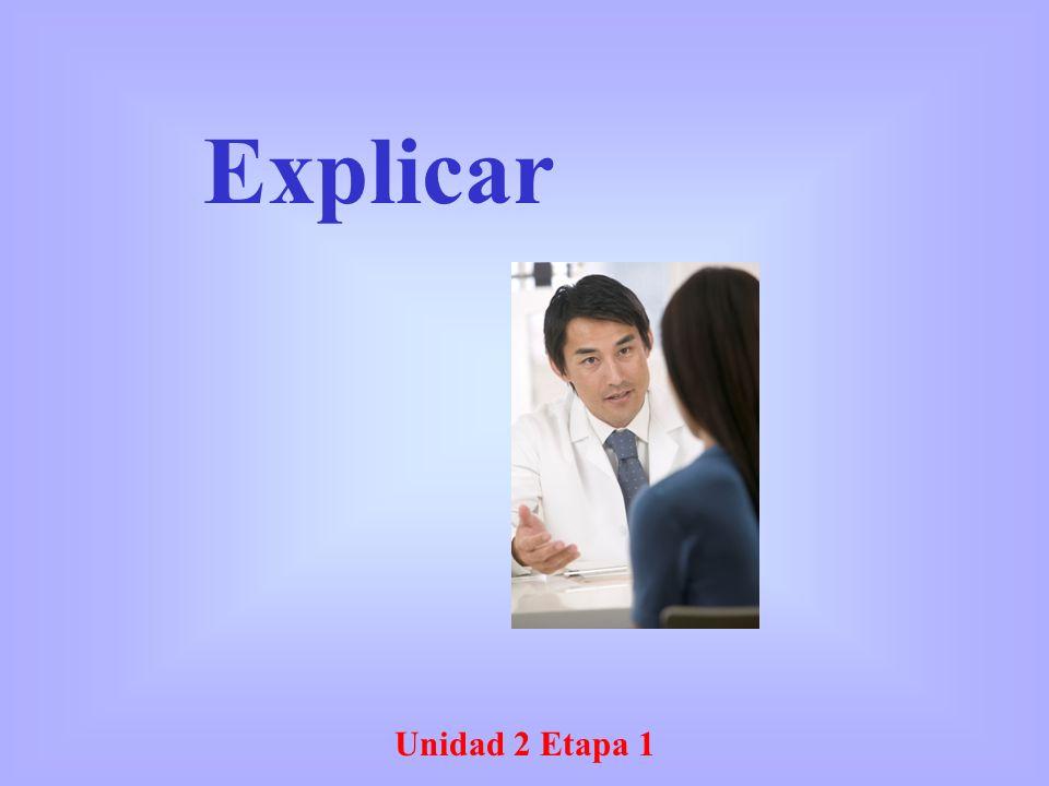 Unidad 2 Etapa 1 Explicar