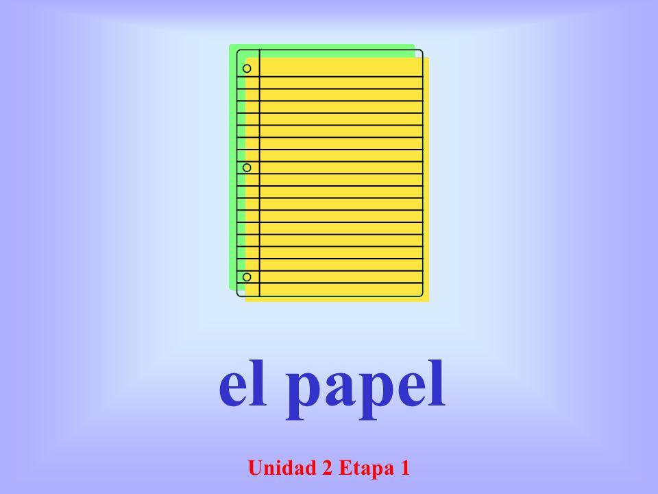 Unidad 2 Etapa 1 el papel