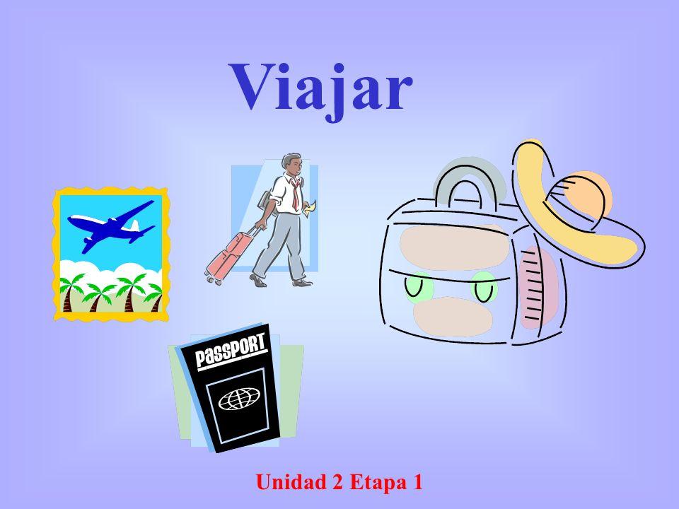 Unidad 2 Etapa 1 Viajar