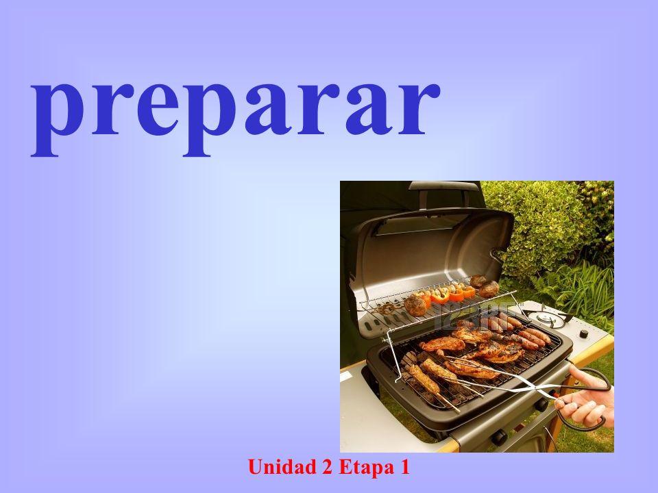 Unidad 2 Etapa 1 preparar
