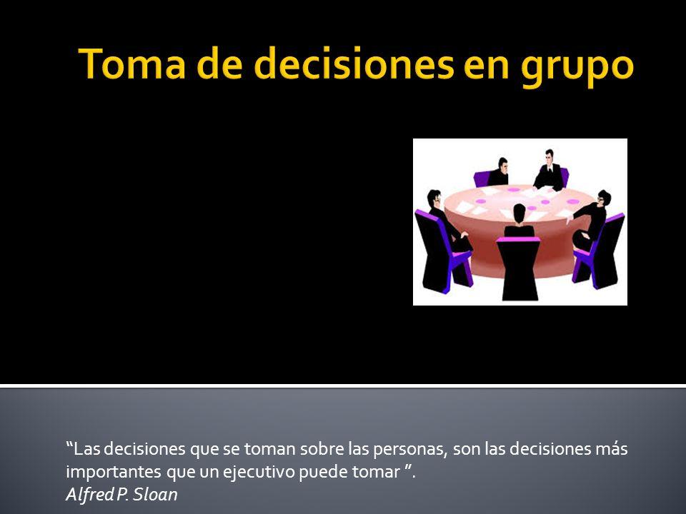 Las decisiones que se toman sobre las personas, son las decisiones más importantes que un ejecutivo puede tomar .