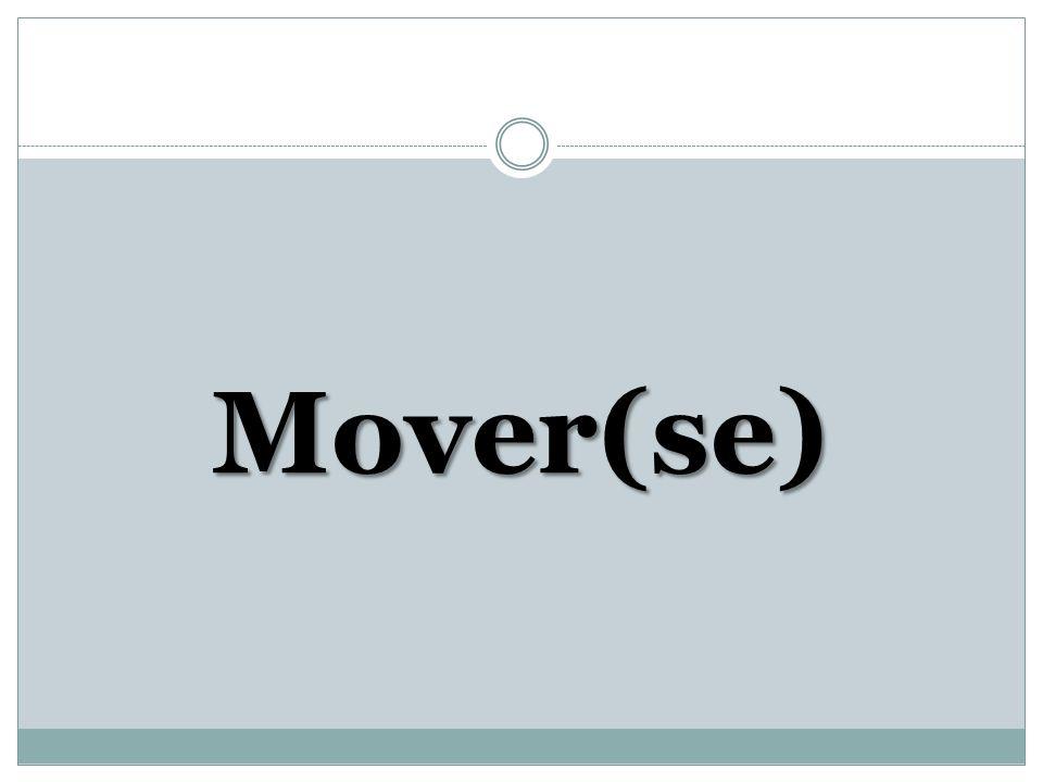 Mover(se)