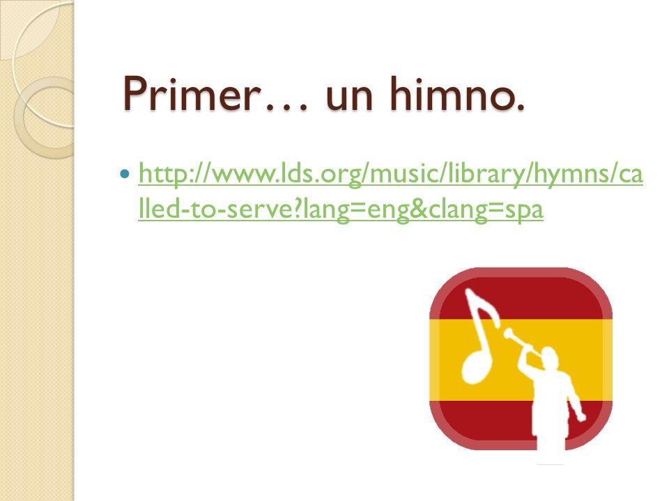 Primer… un himno.