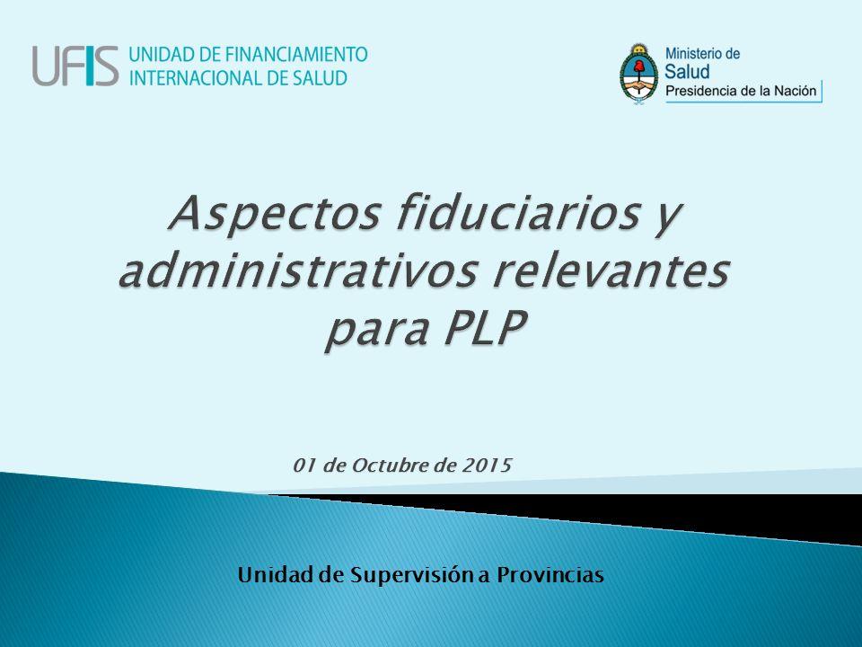 01 de Octubre de 2015 Unidad de Supervisión a Provincias