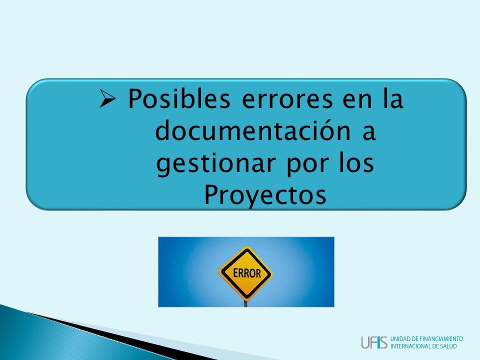  Posibles errores en la documentación a gestionar por los Proyectos