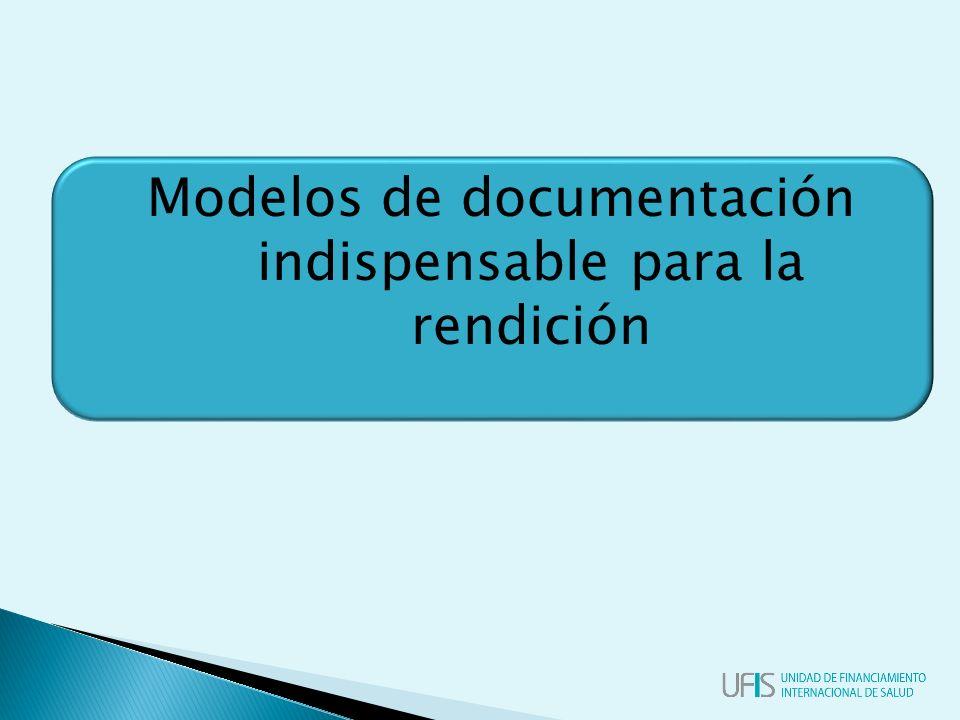 Modelos de documentación indispensable para la rendición