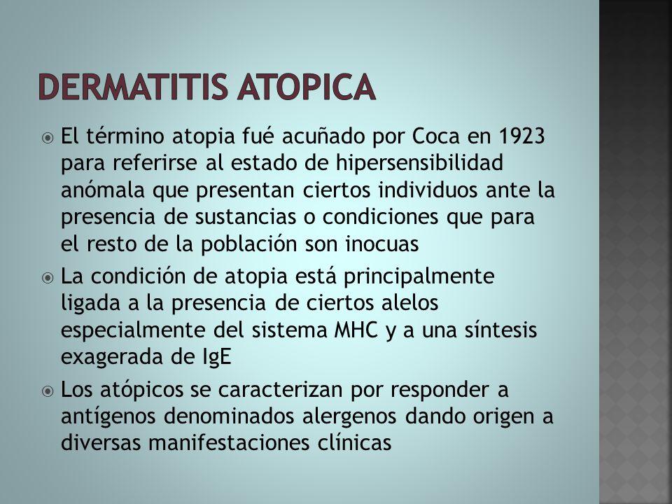  El término atopia fué acuñado por Coca en 1923 para referirse al estado de hipersensibilidad anómala que presentan ciertos individuos ante la presen