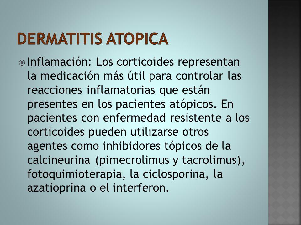  Inflamación: Los corticoides representan la medicación más útil para controlar las reacciones inflamatorias que están presentes en los pacientes ató