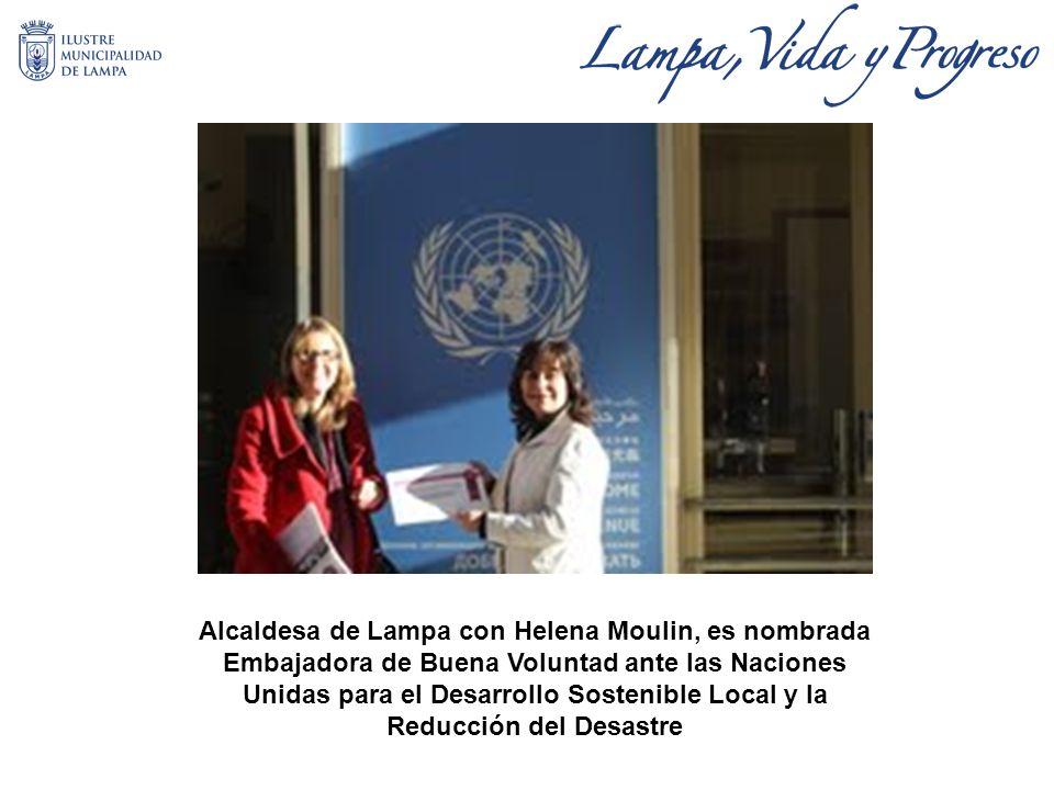 Alcaldesa de Lampa con Helena Moulin, es nombrada Embajadora de Buena Voluntad ante las Naciones Unidas para el Desarrollo Sostenible Local y la Reducción del Desastre