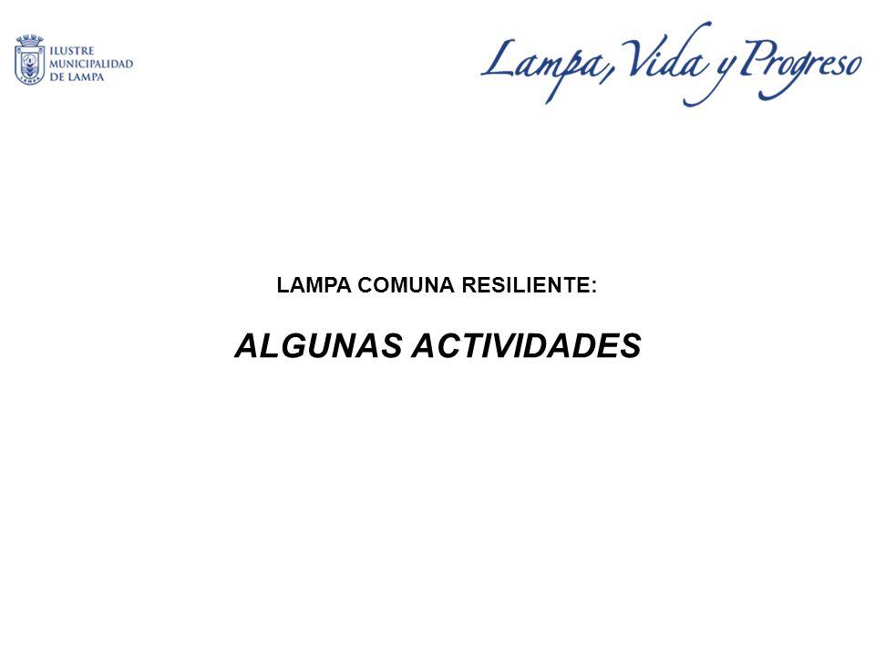 LAMPA COMUNA RESILIENTE: ALGUNAS ACTIVIDADES