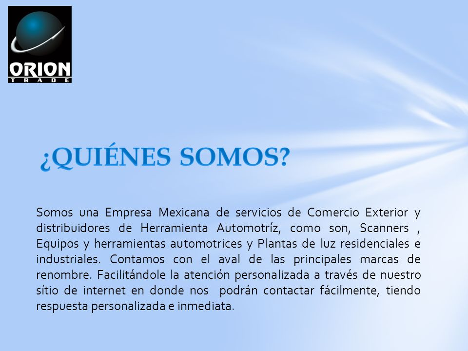 Somos una Empresa Mexicana de servicios de Comercio Exterior y distribuidores de Herramienta Automotríz, como son, Scanners, Equipos y herramientas automotrices y Plantas de luz residenciales e industriales.