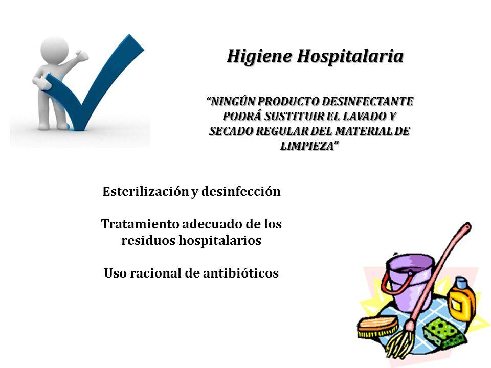 """Higiene Hospitalaria """"NINGÚN PRODUCTO DESINFECTANTE PODRÁ SUSTITUIR EL LAVADO Y SECADO REGULAR DEL MATERIAL DE LIMPIEZA"""" Esterilización y desinfección"""