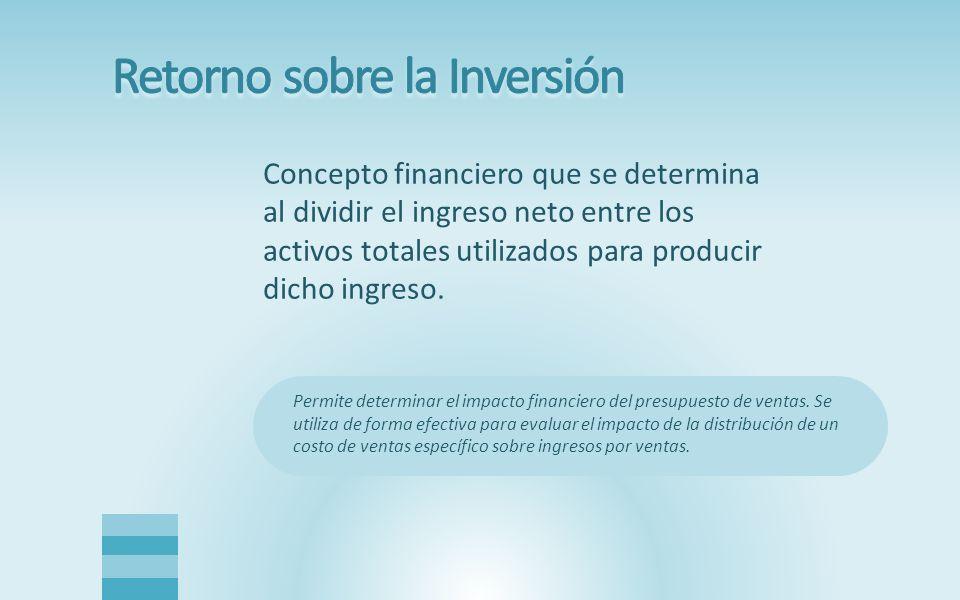 Concepto financiero que se determina al dividir el ingreso neto entre los activos totales utilizados para producir dicho ingreso. Permite determinar e